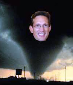 Eric Cantor--wreaking havoc near you